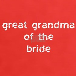 Great Grandma of the Bride Tee