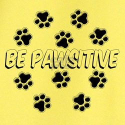 Be Pawsitive T