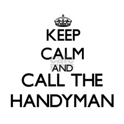 Keep calm and call the Handyman T-Shirt