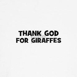 thank god for giraffes T