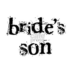 Bride's Son T-Shirt