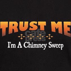 Trust Chimney Sweep T-Shirt