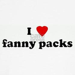 I Love fanny packs T