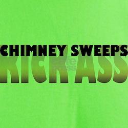 Chimney Sweeps Kick Ass T-Shirt