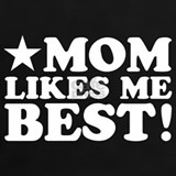 Mom likes me best T-shirts