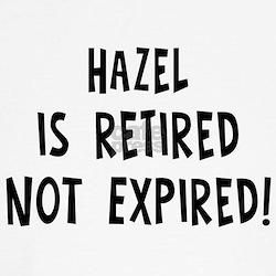Hazel: retired not expired Tee
