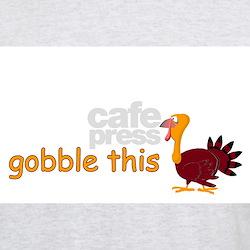 Funny Gobble gobble T-Shirt