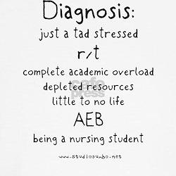 Tad Stressed Student Nurse Tee