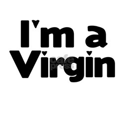 """I'm A Virgin"" Shirt"