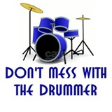 Don't Mess With The Drummer Mug