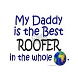 Best Roofer In The World (Daddy) Mug