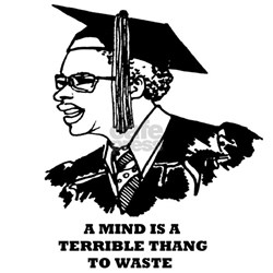 A Mind Is A Terrible Thang To Waste T-Shirt