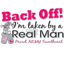 I'm taken by a Real Man! Tee
