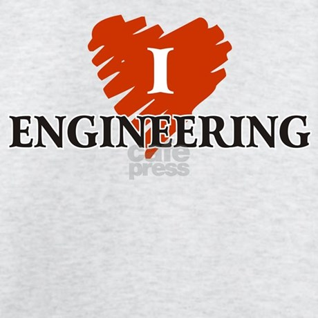 Why I love engineering