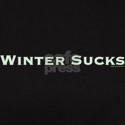 Winter Sucks Tee
