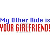 My Other Ride is Your Girlfriend Mug