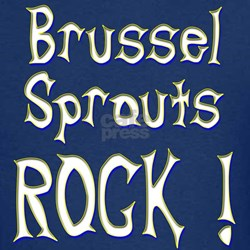 Brussel Sprouts Rock ! T