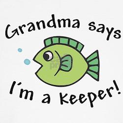 Grandma Says I'm a Keeper Baby / T