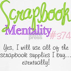 Scrapbook Mentality #374 T