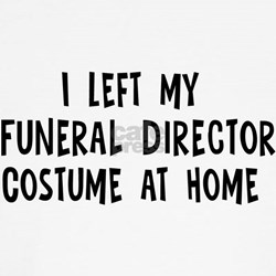 Left my Funeral Director Shirt