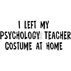 Left my Psychology Teacher Tee