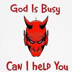 god is busy Tee