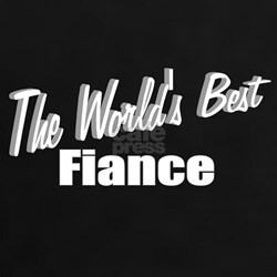 """The World's Best Fiance"" Tee"