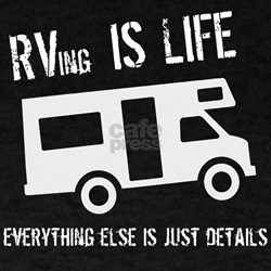 RVing is Life T-Shirt