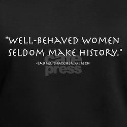 """""""Well-behaved women"""" Shirt"""