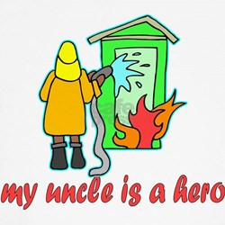 My uncle is a hero (fire) T-Shirt