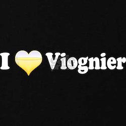 I Love Viognier T