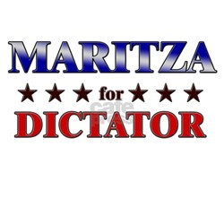 MARITZA for dictator Shirt