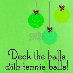 TennisChick Deck the Halls T-Shirt