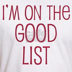 I'm on the Good List Shirt