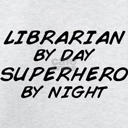 Librarian Superhero by Night T-Shirt