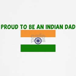 PROUD TO BE AN INDIAN DAD T