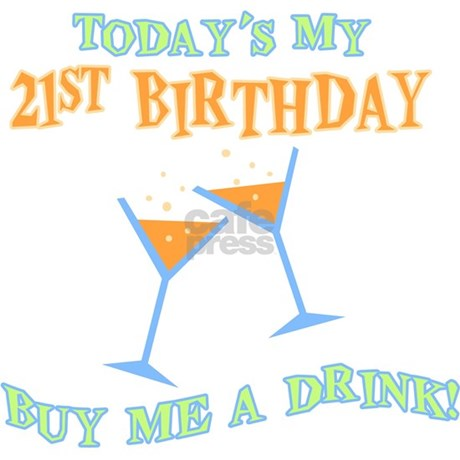 21st Birthday Buy Me A Drink