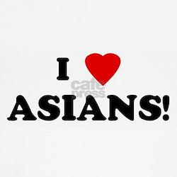 I Love ASIANS! T-Shirt