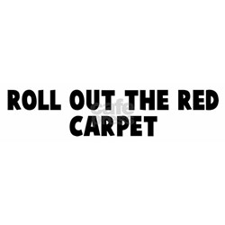 Roll out the red carpet Shirt