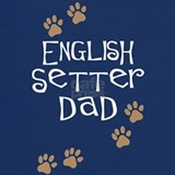 English setter dad T-shirts