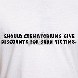 Should crematoriums give disc Shirt