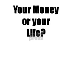 """Jack Benny """"Money or Life"""" Quote Shirt"""