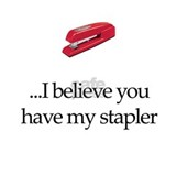 I Believe You Have My Stapler Coffee Mug
