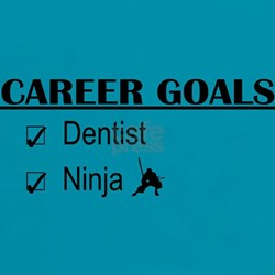 Dentist Career Goals Tee