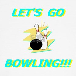 Let's Go Bowling! Shirt