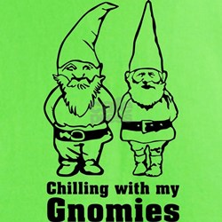 Chilling With My Gnomies T-Shirt