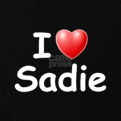 I Love Sadie (W) T-Shirt