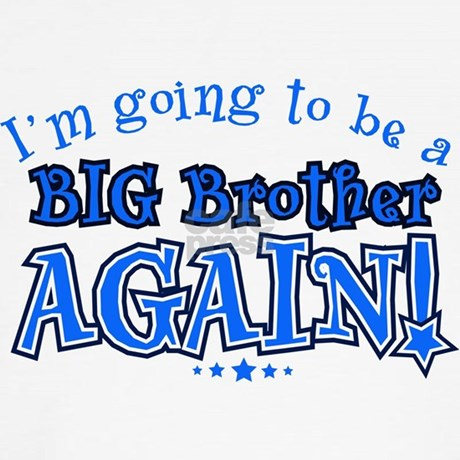 I M Going To Be A Big Brother Again Kids T Shirt By