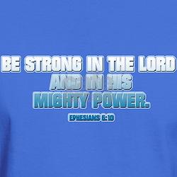 EPHESIANS 6:10 T-Shirt
