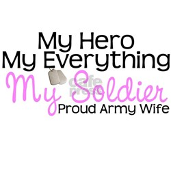 My Everything Army Wife Tee